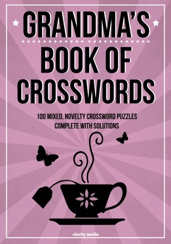 Grandma's Book Of Crosswords: 100 novelty crossword puzzles cover