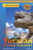 Adventure Guide to Yucatan, Cancun and Cozumel, Bruce Concord and June Concord, 1588433706