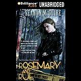 Rosemary and Rue: An October Daye Novel, Book 1