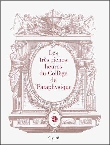 En ligne Les Très riches heures du collège de pataphysique pdf, epub