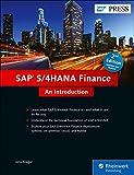 SAP S/4HANA Finance (SAP Simple Finance): An Introduction