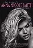 The Killing Of Anna Nicole Smith