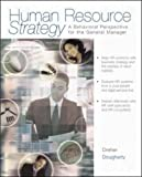 img - for Human Resource Strategy: A Behavioral Perspective for the General Manager book / textbook / text book