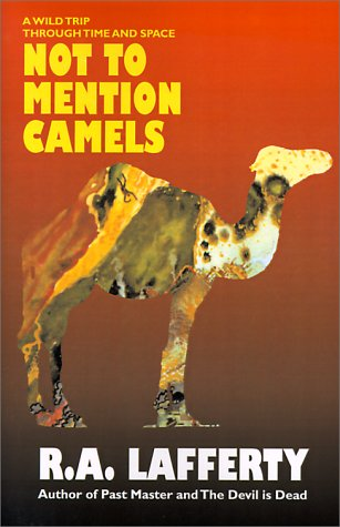 Not to Mention Camels: A Wild Trip Through Time and Space pdf epub