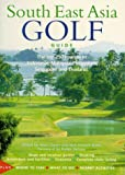 Southeast Asia Golf Guide