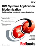IBM System I Application Modernization: Building a New Interface to Legacy Applications
