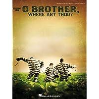 O Brother, Where Art Thou?: Guitar Tab/Melody/Lyrics/Chords