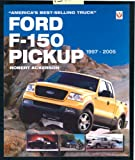 Ford F-150 Pickup 1997-2005, Robert C. Ackerson, 1904788866