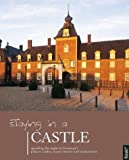 img - for Staying in a Castle: Spending the Night in Germany's Palaces, Castles, Manoe Houses and Monasteries book / textbook / text book