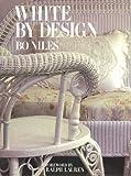 White by Design, Bo Niles, 1556702779