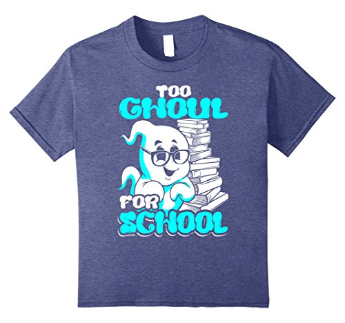 Kids Ghostly Ghoul Costumes (Kids Too Ghoul For School Halloween Ghost Teacher Student T-Shirt 8 Heather Blue)