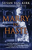 Marry in Haste (An Endurance Mystery)
