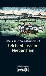 Leichenblass am Niederrhein