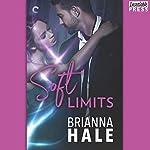Soft Limits | Brianna Hale