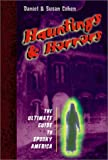 Hauntings and Horrors, Daniel Cohen and Susan Cohen, 0525469001