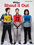Hanson -- Shout It Out, Hanson, 073907783X