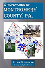 Graveyards of Montgomery County, Pa.