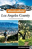 Download Afoot and Afield: Orange County: A Comprehensive ...