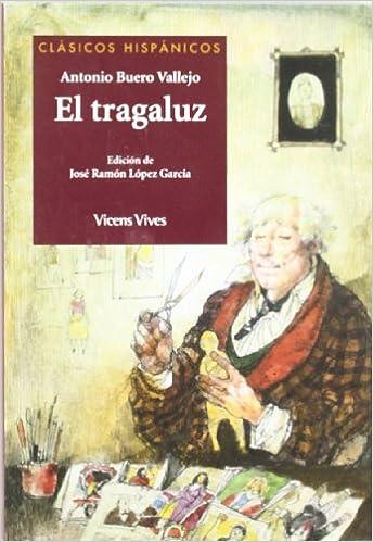 El Tragaluz (Clásicos Hispánicos): Amazon.es: Buero Vallejo, Antonio, Lopez Garcia, Jose Ramon, Ambrus, Victor G: Libros