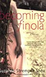 Becoming Finola, Suzanne Strempek Shea, 0743403770