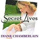 Secret Lives Audiobook by Diane Chamberlain Narrated by Johanna Parker