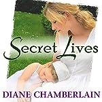 Secret Lives | Diane Chamberlain