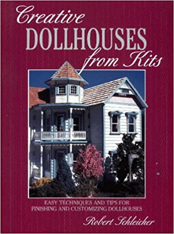 >ONLINE> Creative Dollhouses From Kits: Easy Techniques And Tips For Finishing And Customizing Dollhouses. Travels meter Cashtime hermana nutrir durch
