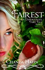 Fairest (An Unfortunate Fairy Tale Book 2)