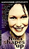 Nina Shapes Up, Katherine Applegate, 0380807432