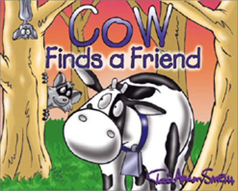 Cow Finds a Friend (Cow's Adventure)