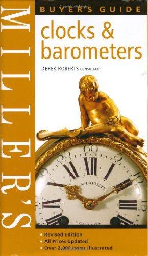 Miller's Buyer's Guide: Clocks & Barometers by Derek Roberts (2006-07-28)