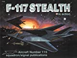 F-117 Stealth in Action, Jim Goodall, 0897472594