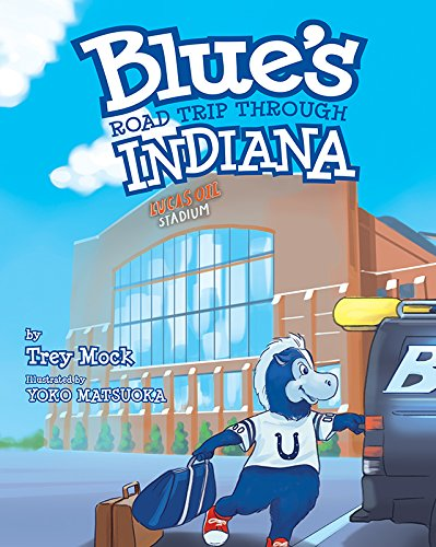 Blue's Road Trip Through Indiana