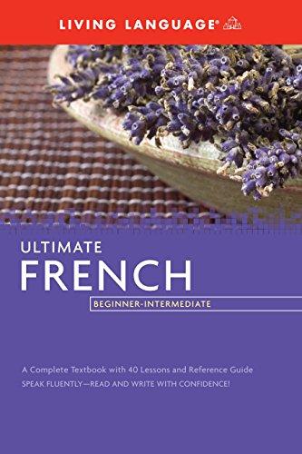 Download PDF Ultimate French Beginner Intermediate Coursebook Best Seller By Living Language