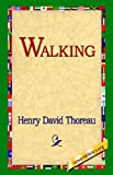 Walking, Henry David Thoreau, 1421806339