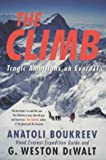 Front cover for the book The Climb: Tragic Ambitions on Everest by Anatoli Boukreev