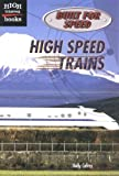 High Speed Trains, Holly Cefrey, 0516232606