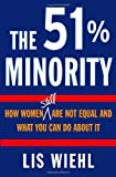 The 51% Minority, Lis Wiehl, 0345469216