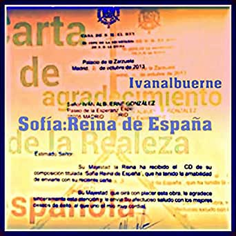 Sofía;Reina de España original de Ivan Albuerne en Amazon Music - Amazon.es
