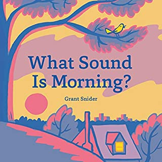 Book Cover: What Sound Is Morning?