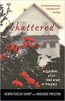 Book Shattered: Reclaiming a Life Torn Apart by Violence