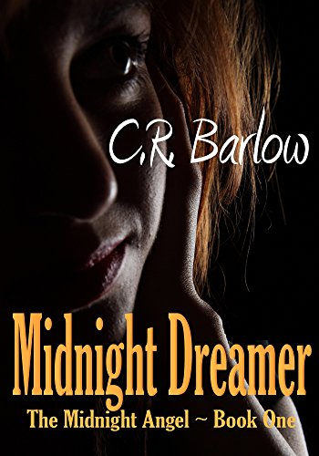 Midnight Dreamer: A Tragic Romance (The Midnight Angel Book 1)
