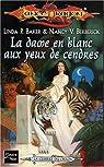 Lancedragon - La guerre du chaos, tome 2 : La Dame en blanc aux yeux de cendre par Berberick