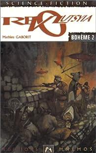 Bohème, Tome 2 : Revolutsyia par Mathieu Gaborit