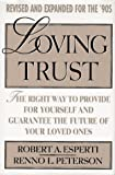 Loving Trust, Robert A. Esperti and Renno L. Peterson, 0670847151