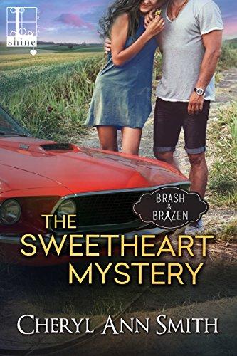 The Sweetheart Mystery (Brash & Brazen)