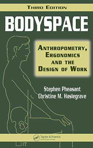 Bodyspace: Anthropometry, Ergonomics and the Design of Work, Third Edition (Pheasant Design)