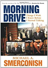 Morning Drive: Things I Wish I Knew Before I Started Talking