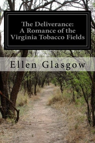The Deliverance by Ellen Glasgow