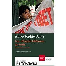 Les réfugiés tibétains en Inde: Nationalisme et exil (International)